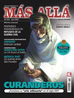 """Revista Más Allá 303. Curanderos: ¿Funciona su """"arte milenario"""" en el siglo XXI?"""