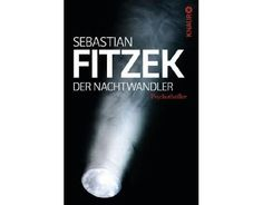 NICHT LESEN: Sebastian Fitzek - Der Nachtwandler