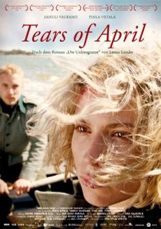 The original Finnish title of the film: Käsky  I watched Tears of April by Aku Louhimies very late one evening. I wasn't sure about watching it because there were