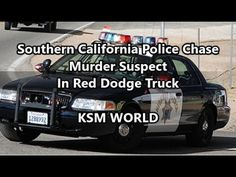 【KSM】Southern California Police Chase Murder Suspect In Red Dodge Truck