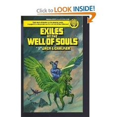 Exiles at the Well of Souls: Jack L. Chalker