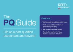 Thinking about the next step after you have qualified? Reed Accountancy has created The PQ Guide to help answer all your questions