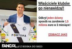 Właściciele klubów go nienawidzą!