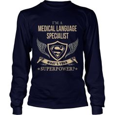 MEDICAL LANGUAGE SPECIALIST  WHAT IS YOUR SUPERPOWER #gift #ideas #Popular #Everything #Videos #Shop #Animals #pets #Architecture #Art #Cars #motorcycles #Celebrities #DIY #crafts #Design #Education #Entertainment #Food #drink #Gardening #Geek #Hair #beauty #Health #fitness #History #Holidays #events #Home decor #Humor #Illustrations #posters #Kids #parenting #Men #Outdoors #Photography #Products #Quotes #Science #nature #Sports #Tattoos #Technology #Travel #Weddings #Women