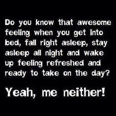 that awesome feeling funny quotes quote sleep lol funny quote funny quotes humor saracasm