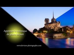cours photo - Apprenez la technique de base de la photo de nuit - YouTube