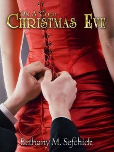 On A Cold Christmas Eve (Tales From Seldon Park Book 1) - Kindle edition by Bethany Sefchick. Romance Kindle eBooks @ Amazon.com.