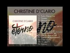 Christine D'Clario- Eterno Live 2015 (Album Completo) - YouTube