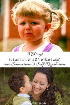 """3 Ways to Turn Tantrums & the """"Terrible Twos"""" into Connection & Self-Regulation"""