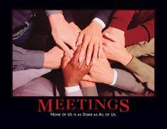 Staff meetings....