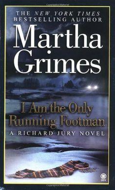 I Am the Only Running Footman (Richard Jury Mystery)