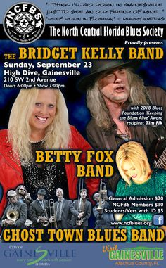 Big Time BLUES BASH Birthday Party At The HIGH DIVE Gainesville FL In Florida On Sept 23 2018 W Bridget Kelly Band Betty Fox