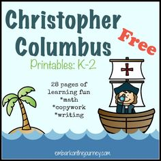 Free Christopher Columbus Printables K-2 #homeschool | embarkonthejourney.com