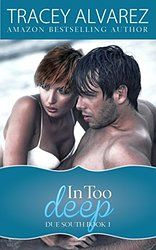 In Too Deep (Due South: A Sexy New Zealand Romance Book 1)