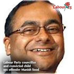 Labour Party councillor  and convicted child sex offender Manish Sood 2