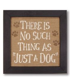 Dog lovers can adorn their home with this decorative wall sign that pays homage to four-legged friends. Dog Frames, Frames On Wall, Framed Wall, Dog Quotes, Animal Quotes, Dog Signs, Wall Signs, I Love Dogs, Puppy Love