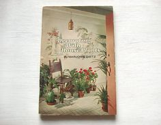 Vintage 1970 Book Decorating With House Plants by by fleurzart