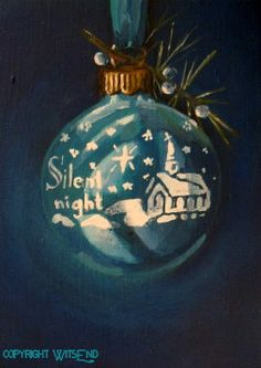 'SILENT NIGHT, SHINY BRITE' vintage ornament painting FREE USA shipping. by WitsEnd, via Etsy. SOLD
