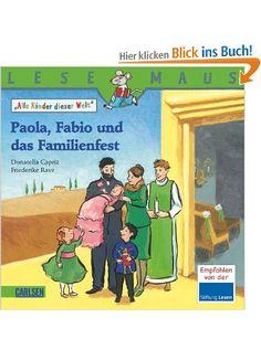 LESEMAUS, Band 198: Paola, Fabio und das Familienfest: Alle Kinder dieser Welt: Amazon.de: Myriam Halberstam, Donatella Capriz, Friederike R...