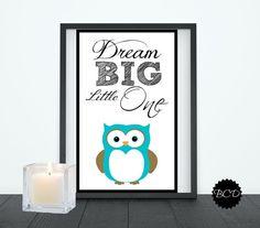 Instant Download-Dream Big Little One- Owl Nursery Print-Digital Print-Typography-DIY Printable File on Etsy, $5.00