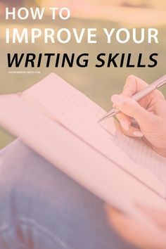 How To Improve Your Writing Skills | Wonder Forest