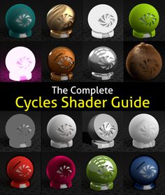 Complete Cycles Shader Guide for Blender