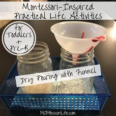 Montessori-Inspired Practical Life Activities for Toddlers and Preschoolers -- Dry Pouring with Funnel