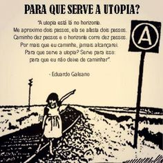 eduardo galeano quotes - Google Search