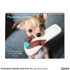 Chihuahua Calendar 2018 Your Custom Photos