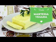 Como fazer Manteiga Vegana! - YouTube