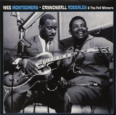 Cannonball Adderley & the Poll Winners [Essential Jazz Classics] [CD] Jazz Artists, Jazz Musicians, Music Artists, Alter Ego, Lps, Cannonball Adderley, Classic Jazz, Cool Jazz, Jazz Guitar