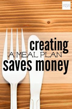 Creating a meal plan saves money