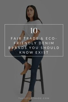 77c80d40799 These 10 denim brands are pushing the limits of eco-friendly manufacturing,  they're asking tough questions about their supply chains and building  products ...