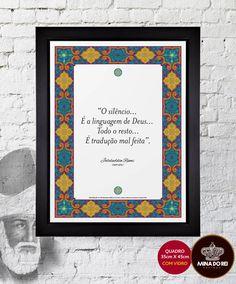 """""""O silêncio...É a linguagem de Deus...Todo o resto...É tradução mal feita."""" - Rumi"""