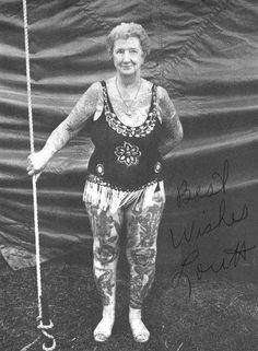 LORETT FULKERSON, She was the last performing tattooed lady of her era. She began her career in the & retired at age 73 in (Tattooed Lady ARTORIA GIBBONS, performed from 1919 & retired in at 87 years of age. Old Tattoos, Vintage Tattoos, Circus Tattoo, History Tattoos, Tattoo People, Modern Tattoos, Picture Tattoos, Tattoo Pics, Vintage Circus