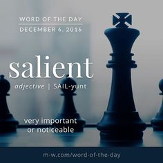 Salient.... #merriamwebster #dictionary #language