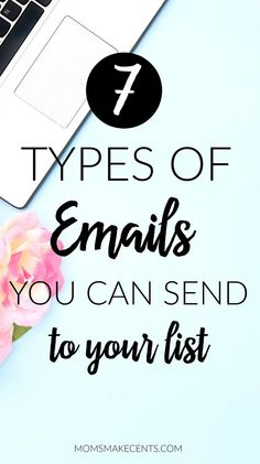"Start your email list and you're asking ""Now what in the world am I supposed to send?!"" I totally remember having that same feeling when I began to grow my list. Here are seven different types of email you can send to your list. #emailmarketing #emaillist #growyourblog"