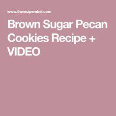Brown Sugar Pecan Cookies Recipe + VIDEO