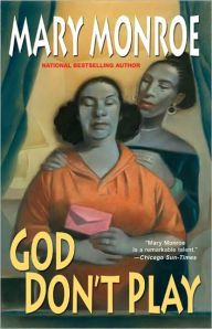 God Still Don't Like Ugly by Mary Monroe, Paperback   Barnes & Noble®
