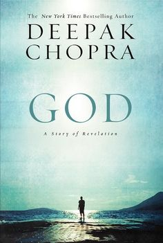 """Read """"God A Story of Revelation"""" by Deepak Chopra available from Rakuten Kobo. Deepak Chopra, whose extraordinary Enlightenment series includes the phenomenal New York Times bestsellers Buddha and Je. Date, God Is, Eastern Philosophy, Deepak Chopra, Spiritual Inspiration, Thought Provoking, Self Help, Bestselling Author, Nonfiction"""