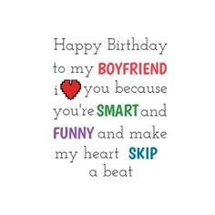 Precious Quality paragraph on boyfriends birthday in black and white with important words highlighted with brighter coloured text Happy Birthday Boyfriend, Happy Birthday Me, Skip Beat, My Boyfriend, Texts, Paragraph, Words, Boyfriends, Funny