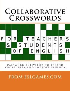 Collaborative crosswords form the basis of a pairwork speaking activity aimed at learning and describing new vocabulary.  Unlike a regular crossword, students must themselves supply the clues to their partner who has the other half of the puzzle, this gives them practise in expressing concepts for which they may not fully have the required vocabulary.