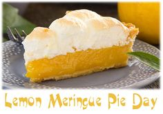 August 15 - Lemon Meringue Pie Day