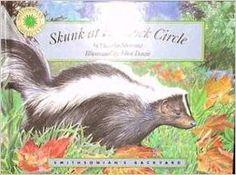 Skunk at Hemlock Circle (Smithsonian Backyard Series)