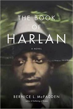 Monlatable Book Reviews: The Book of Harlan by Bernice L. McFadden