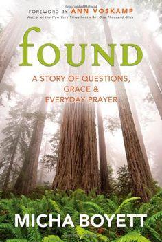 Found: A Story of Questions, Grace & Everyday Prayer by Micha Boyett http://www.amazon.com/dp/1617952168/ref=cm_sw_r_pi_dp_HVbrwb0YA8F6D