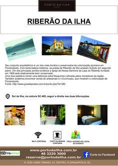 Porto da Ilha Hotel, dá dicas que você precisa para aproveitar o melhor que a Ilha tem á oferecer!  www.portodailha.com.br 48 3229 3000