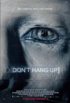 Don't Hang Up (SUB ITA) Gran Bratagna: 2016 Genere: Horror  Brady, Sam e Mosley trascorrono il tempo libero organizzando alcuni scherzi telefo