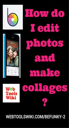 """How do I edit photos and make collages?  BeFunky is a photo and collage editor simply accessed online, There's a desktop version online, and apps for the iphone, ipad and Android. BeFunky boasts the """"world's best photo editor."""" #WebToolsWiki #InternetTools #WebTools #Befunky webtoolswiki.com/befunky-2"""