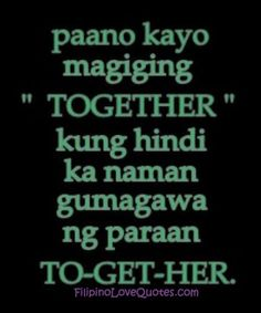 tagalog quotes on pinterest tagalog love quotes love
